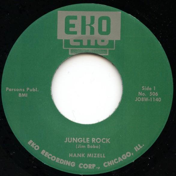 """HANK MIZELL """"Jungle Rock / I'm Ready"""" 7"""""""