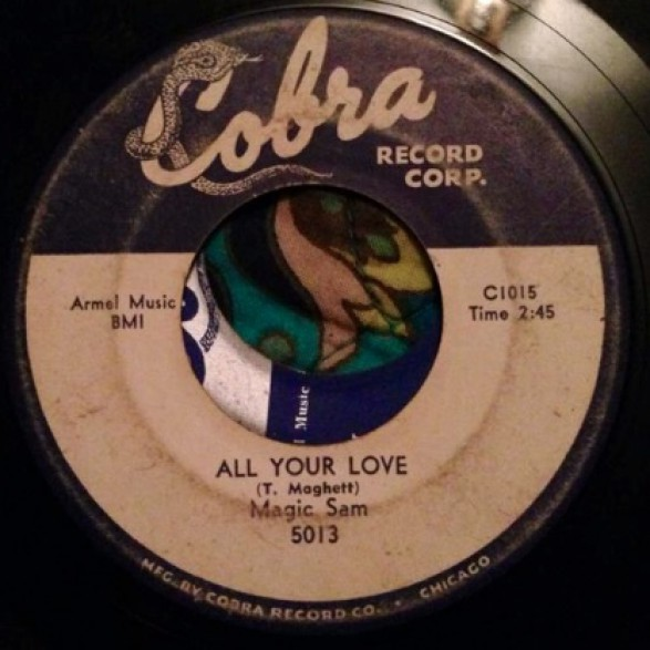 """MAGIC SAM """"LOVE ME WITH A FEELING/ALL YOUR LOVE"""" 7"""""""