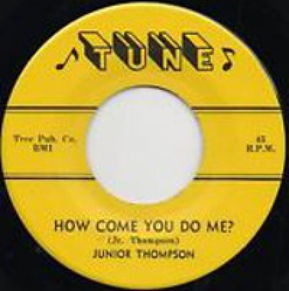 "Junior Thompson ""How Come You Do Me? / Who's Knocking?"" 7"""