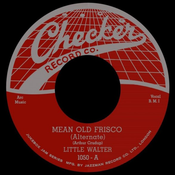 """LITTLE WALTER """"Mean Old Frisco / Come Back Baby"""" 7"""""""