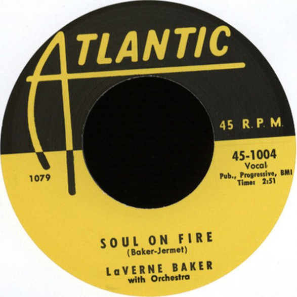 """LaVERNE BAKER """"SOUL ON FIRE/ HOW COULD YOU LEAVE A MAN LIKE THAT"""" 7"""""""