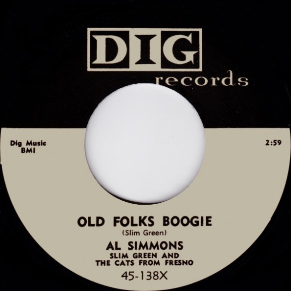 "Al Simmons With Slim Green & The Cats From Fresno ""Old Folks Boogie/You Aint Too Old"" 7"""