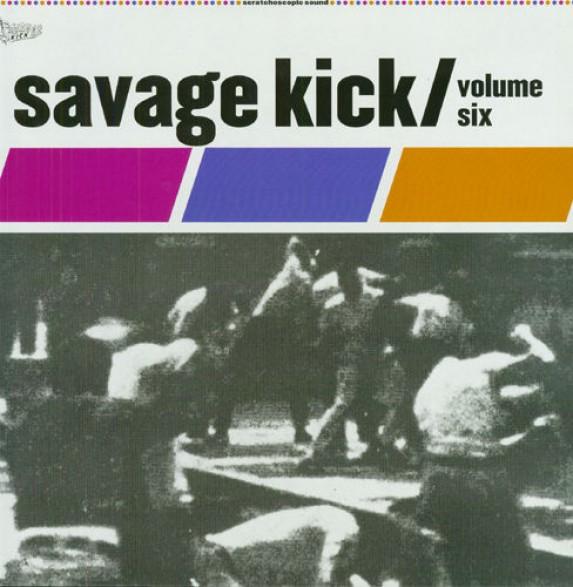 SAVAGE KICK Volume 6 LP