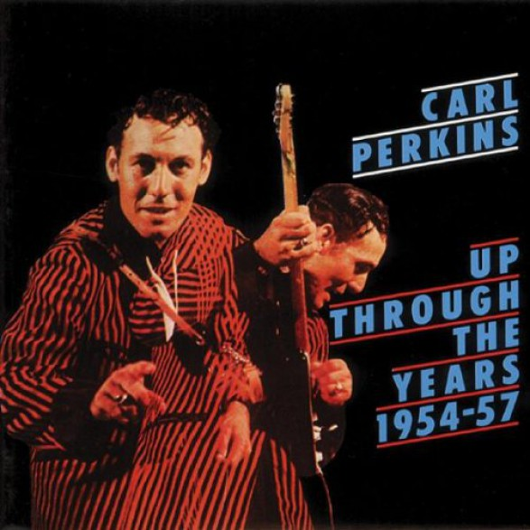 "CARL PERKINS ""UP THROUGH THE YEARS 54-57"" CD"
