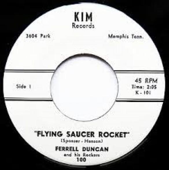 "Ferrell Duncan ""Flying Saucer Rocket/Little Susie"" 7"""