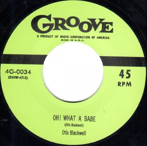"OTIS BLACKWELL ""OH WHAT A BABE""/ BIG RED McHOUSTON ""I'M TIRED"" 7"""
