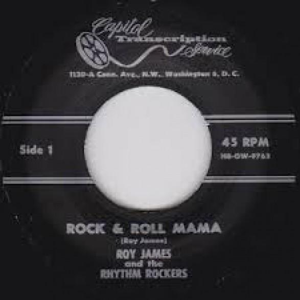 "ROY JAMES & THE RHYTHM ROCKERS ""ROCK & ROLL MAMA / I'LL ALWAYS BE HAPPY"" 7"""