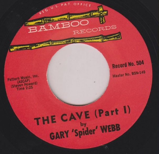 """GARY 'SPIDER' WEBB """"THE CAVE pt. 1 / THE CAVE pt. 2"""" 7"""""""