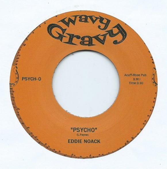 "EDDIE NOACK ""Psycho"" / PORTER WAGONER ""Rubber Room"" 7"""
