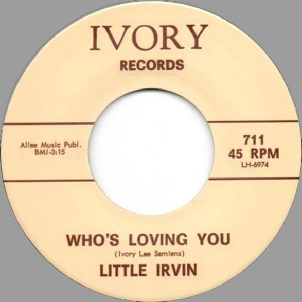 """LITTLE IRVIN """"WHO'S LOVING YOU"""" / D.C. BENDER """"BOOGIE CHILDREN"""" 7"""""""