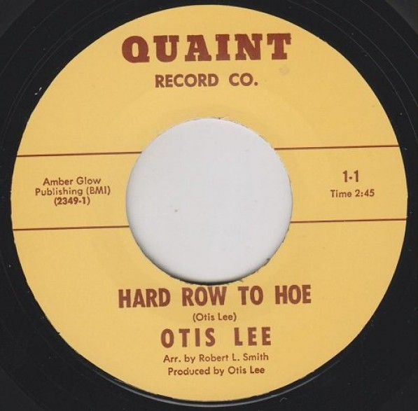 "OTIS LEE ""HARD ROW TO HOE / THEY SAY I'M A FOOL"" 7"""