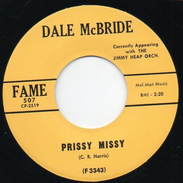 "DALE MC BRIDE ""Prissy Missy/ Class Beyond Compare"" 7"""