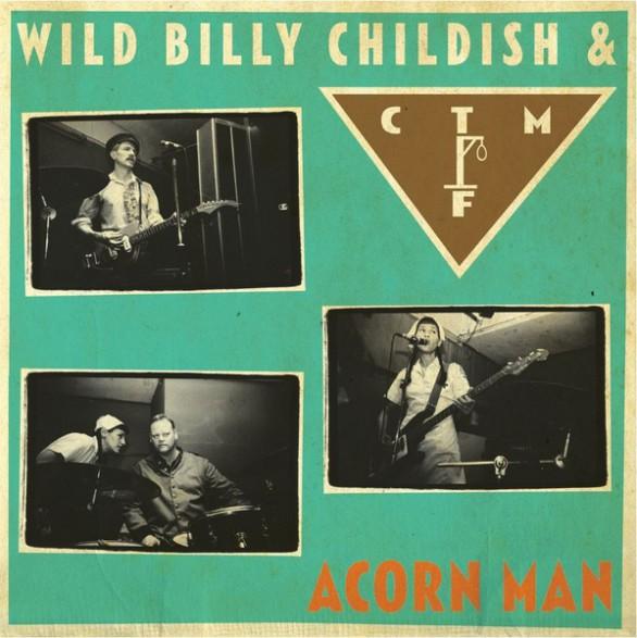 "BILLY CHILDISH & CTMF ""ACORN MAN"" LP"