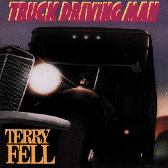 "TERRY FELL ""TRUCK DRIVING MAN"" CD"