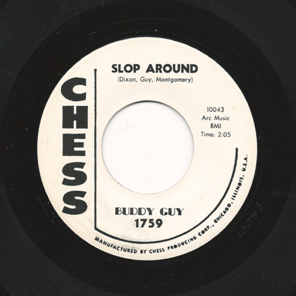 "BUDDY GUY ""SLOP AROUND"" 7"""
