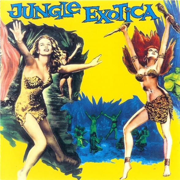 JUNGLE EXOTICA Volume One CD