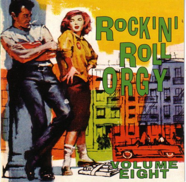 ROCK'N'ROLL ORGY VOLUME 8 CD