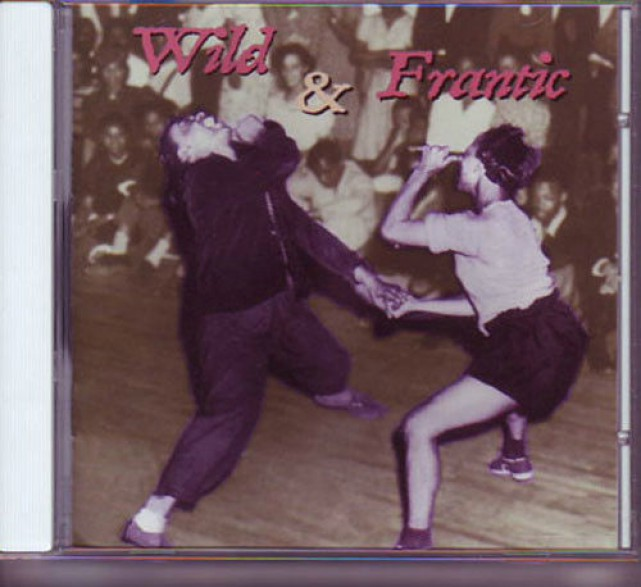 WILD AND FRANTIC CD