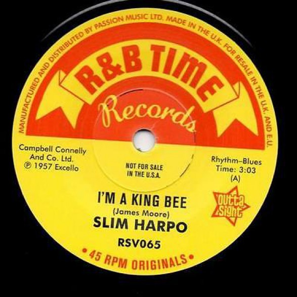 """SLIM HARPO """"I GOT LOVE IF YOU WANT IT / I'M A KING BEE"""" 7"""" (Outta Sight)"""