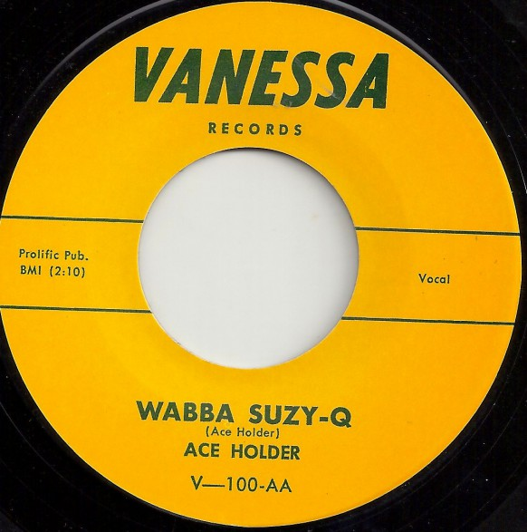 """ACE HOLDER """"WABBA SUZY Q / LEAVE MY WOMAN ALONE"""" 7"""""""