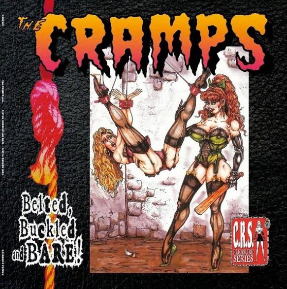 "CRAMPS ""Belted, Buckled & Bare"" 10"""