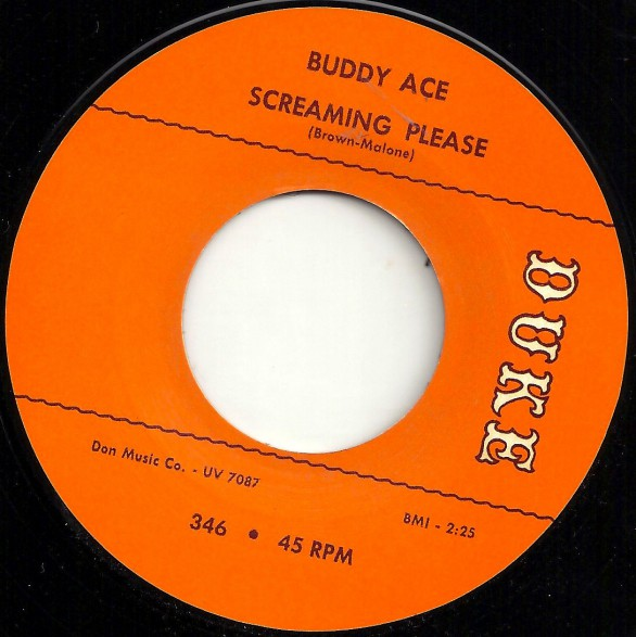 """BUDDY ACE """"SCREAMING PLEASE / WHAT CAN I DO"""" 7"""""""