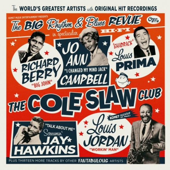 """Cole Slaw Club - The Big Rhythm & Blues Revue - LP+7"""""""