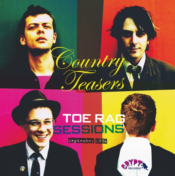 "COUNTRY TEASERS ""Toe Rag Sessions, September 1994"" Gatefold LP"