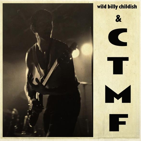 "BILLY CHILDISH & CTMF ""SQ1"" LP"