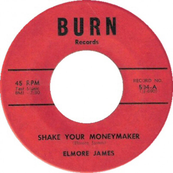 """ELMORE JAMES """"SHAKE YOUR MONEYMAKER / LOOK ON YONDER WALL"""" 7"""""""
