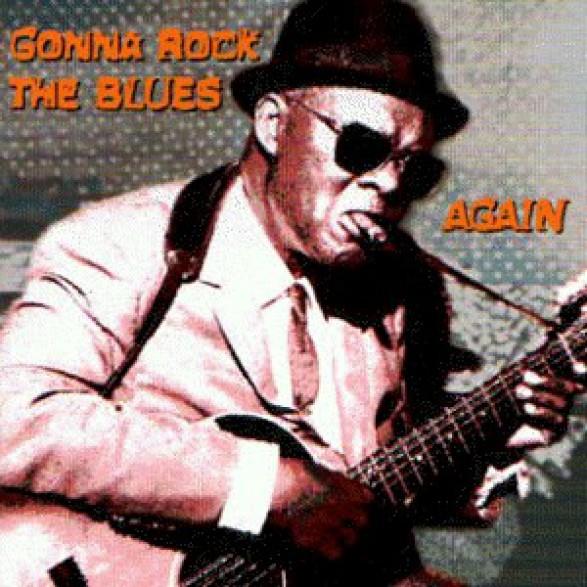 GONNA ROCK THE BLUES AGAIN! CD
