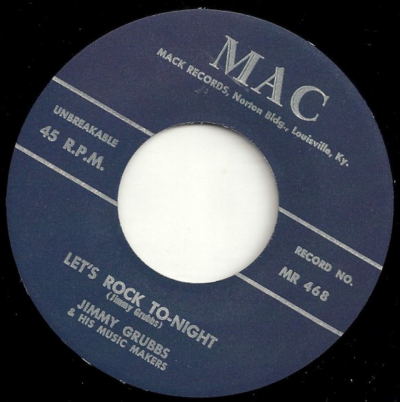 "Jimmy Grubbs & His Musik Makers ""Let's Rock To-Night / You're Gone"" 7"""