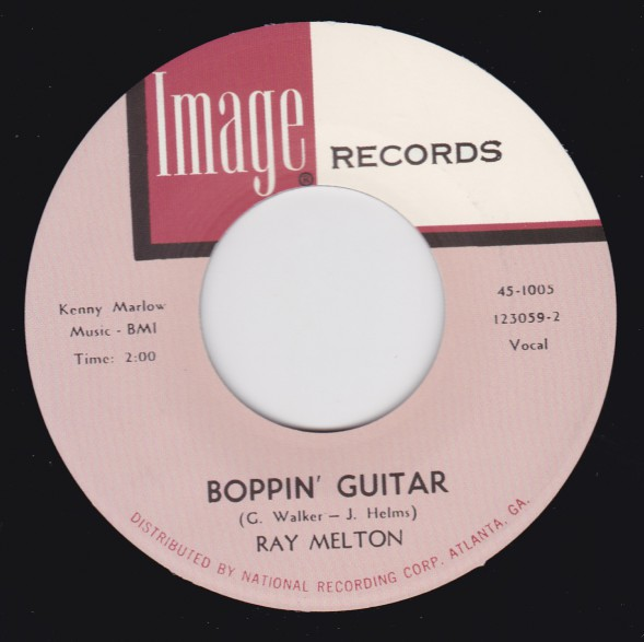 """RAY MELTON """"Boppin Guitar / Who Said I'd Miss You?"""" 7"""""""