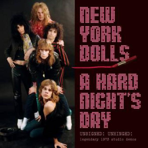 "NEW YORK DOLLS ""A Hard Night's Day"" DoLP"