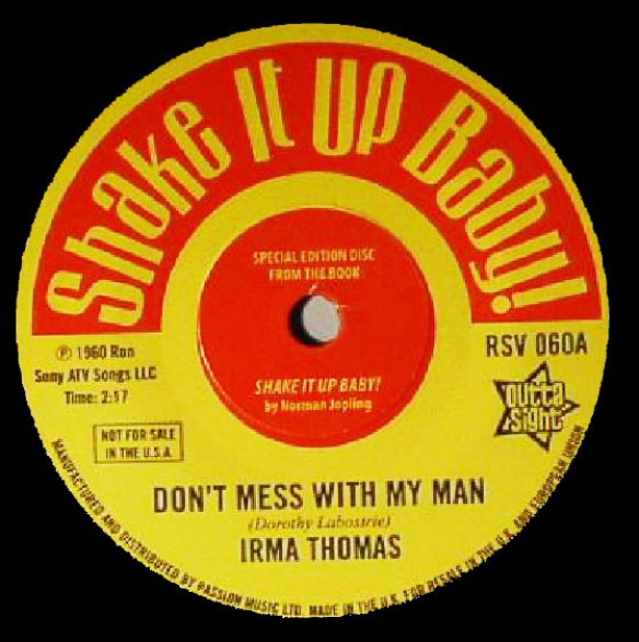 "IRMA THOMAS ""Don't Mess With My Man""/ DONNIE ELBERT ""Wild Child"" 7"""