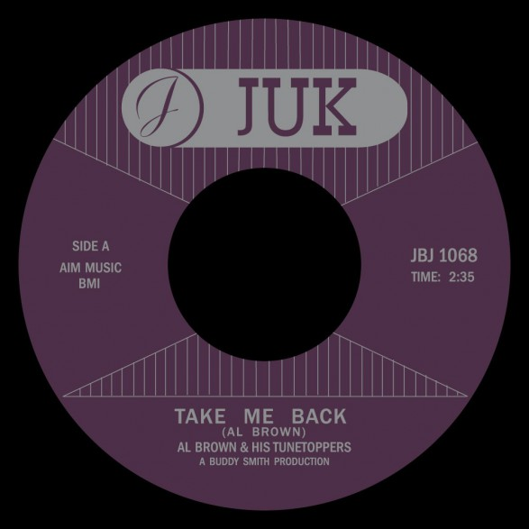 "AL BROWN ""TAKE ME BACK/  SWEET LITTLE LOVE"" 7"" (Jukebox Jam)"
