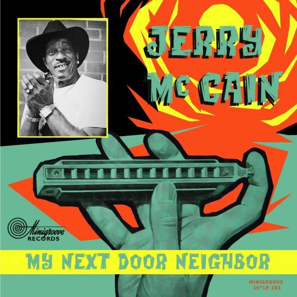 """JERRY McCAIN """"My Next Door Neighbor"""" 10"""""""