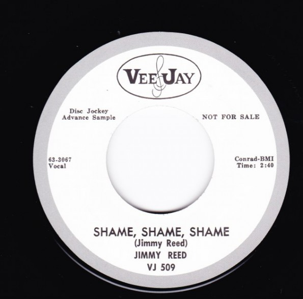 """JIMMY REED """"SHAME SHAME SHAME / THERE'LL BE A DAY"""" 7"""""""