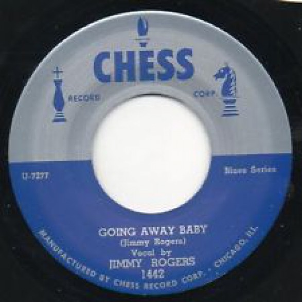 """JIMMY ROGERS """"GOIN AWAY BABY"""" 7"""""""