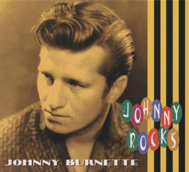 "JOHNNY BURNETTE ""JOHNNY ROCKS"" CD"