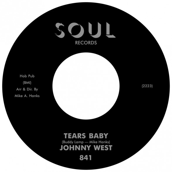 "JOHNNY WEST ""Tears Baby / It Ain't Love"" 7"" (black label)"