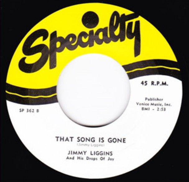 """JIMMY LIGGINS """"THAT SONG IS GONE / MOVE OUT BABY"""" 7"""""""