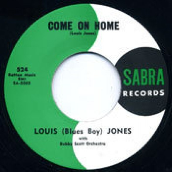 """Louis (Blues Boy) Jones With Bobby Scott Orchestra """"Come On Home / I Cried"""" 7"""""""