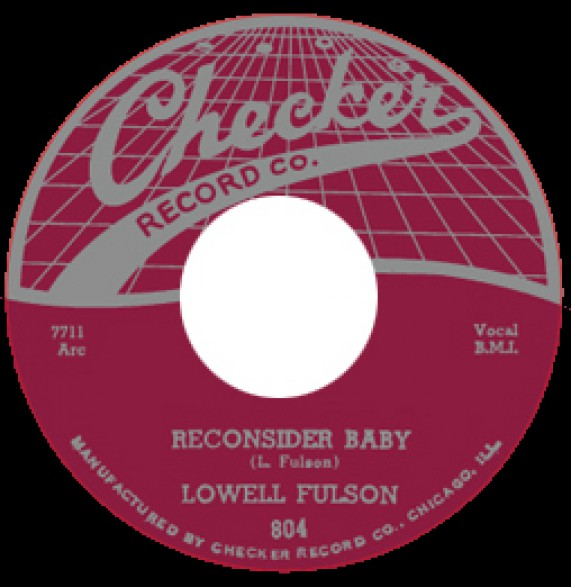 "LOWELL FULSON ""RECONSIDER BABY / BELIEVE I'LL GIVE IT UP"" 7"""