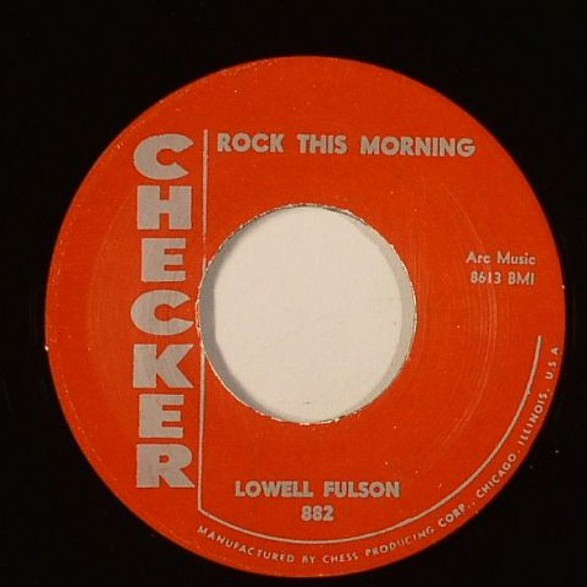 """Lowell Fulson """"Rock This Morning/Eddy Ware """"Lima Beans"""" 7"""""""