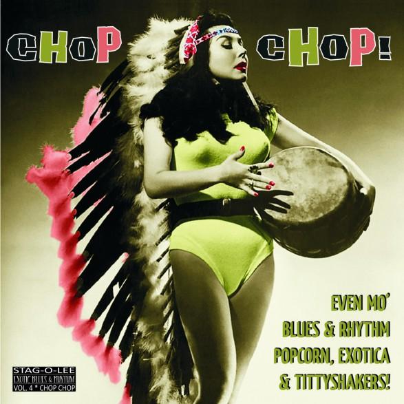 """CHOP CHOP! - EXOTIC BLUES & RHYTHM Vol. 4 10"""""""