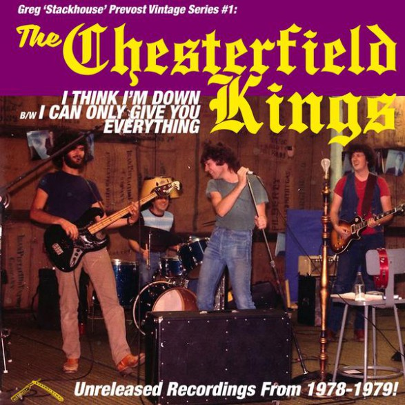 "CHESTERFIELD KINGS ""I Think I'm Down / I Can Only Give You Everything"" 7"""