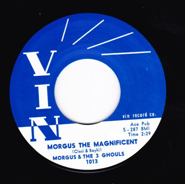 """MORGUS & THE 3 GHOULS """"MORGUS THE MAGNIFICENT / THE LONELY BOY"""" 7"""""""