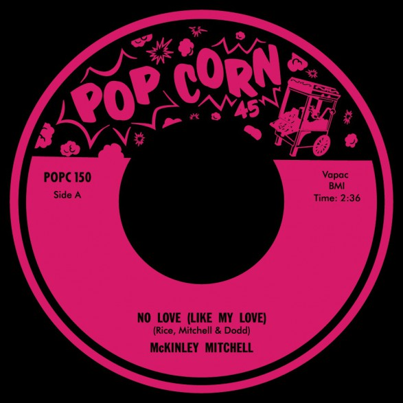 "McKinley Mitchell ""No Love Like Your Love"" / Byrdie Green ""Tremblin"" 7"""