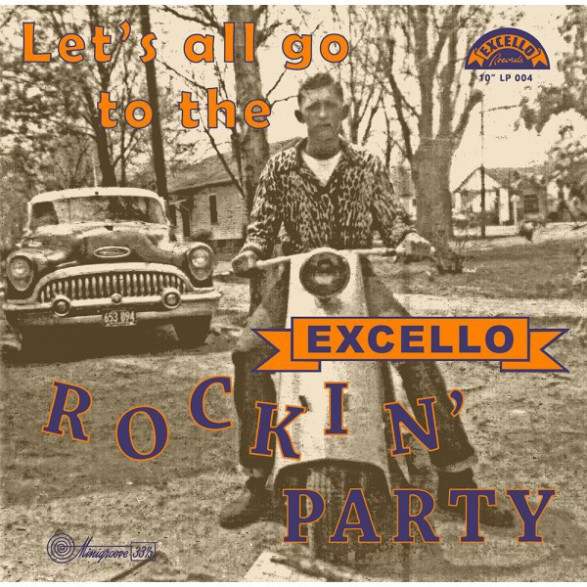 Let's all go to the Excello Rockin' Party 10""